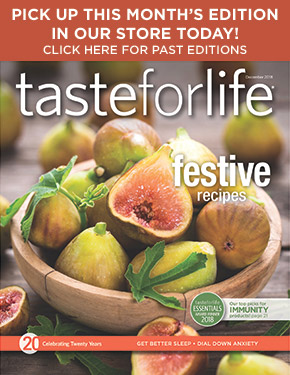 Taste for Life magazine archives